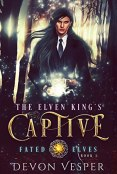 Review: The Elven King's Captive by Devon Vesper