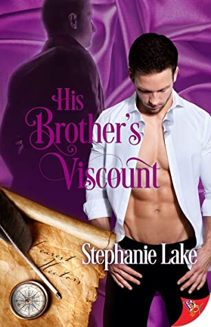 Review: His Brother's Viscount by Stephanie Lake