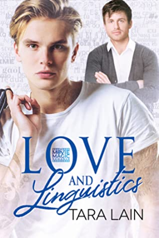 Review: Love and Linguistics by Tara Lain