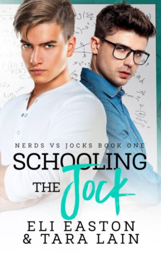 Guest Post and Giveaway: Schooling the Jock by Eli Easton and Tara Lain