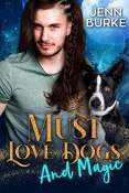 Review: Must Love Dogs... and Magic by Jenn Burke