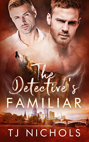 Review: The Detective's Familiar by T.J. Nichols