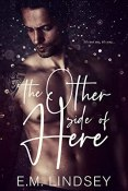 Review: The Other Side of Here by E.M. Lindsey