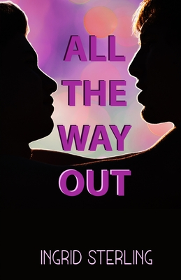 Review: All The Way Out by Ingrid Sterling