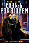 Guest Post: Born of the Forbidden by Missy Jane