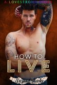 Excerpt and Giveaway: How to Live by Susan Hawke