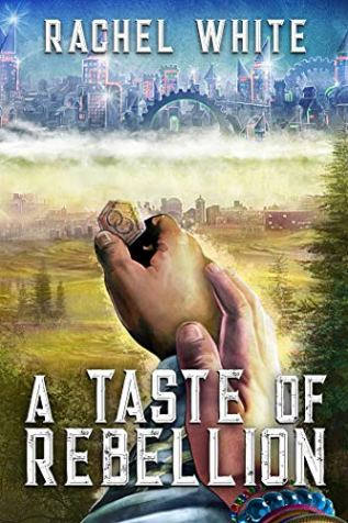 Review: A Taste of Rebellion by Rachel White