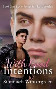 Review: With Good Intentions by Sionnach Wintergreen