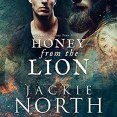 Audiobook Review: Honey from the Lion by Jackie North