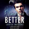 Audiobook Review: Demons Do It Better by Louisa Masters