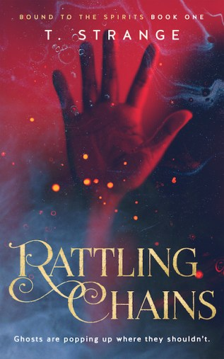 Guest Post and Giveaway: Rattling Chains by T. Strange