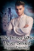 Review: The Prince Who Never Smiled by Pepper Espinoza