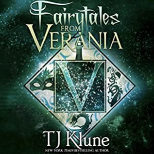 Audiobook Review: Fairytales from Verania by T.J. Klune