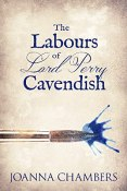 Review: The Labours of Lord Perry Cavendish by Joanna Chambers