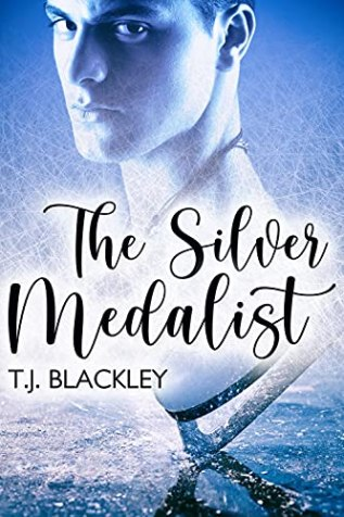 Review: The Silver Medalist by T.J. Blackley