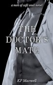 Review: The Doctor's Mate by K.P. Maxwell