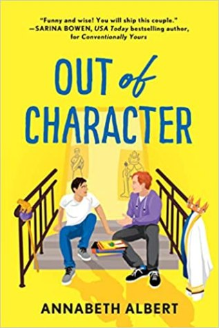 Review: Out of Character by Annabeth Albert