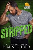 Review: Stripped by K.M. Neuhold