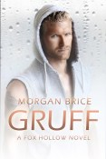Guest Post and Giveaway: Gruff by Morgan Brice