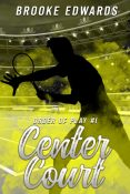 Excerpt and Giveaway: Center Court by Brooke Edwards