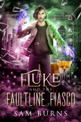 Guest Post: Fluke and the Faultline Fiasco by Sam Burns