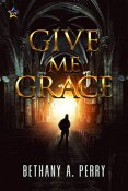 Review: Give Me Grace by Bethany A. Perry