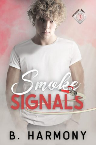 Excerpt and Giveaway: Smoke Signals by B. Harmony