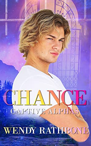Review: Chance by Wendy Rathbone