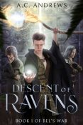 Excerpt and Giveaway: Descent of Ravens by A.C. Andrews