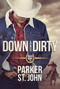 Review: Down and Dirty by Parker St. John