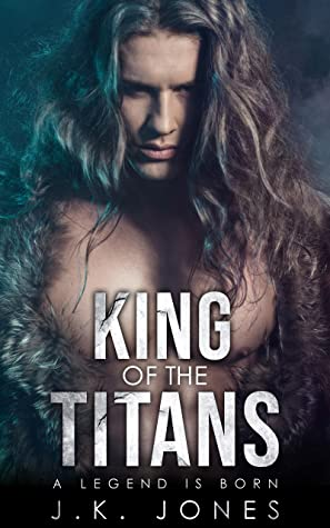 Review: King of the Titans by J.K. Jones