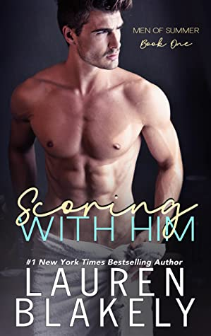Review: Scoring with Him by Lauren Blakely