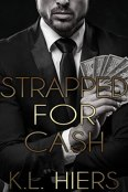 Review: Strapped for Cash by K.L. Hiers