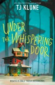 Review: Under the Whispering Door by T.J. Klune