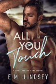 Review: All You Touch by E.M. Lindsey