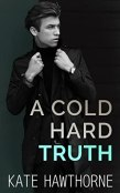 Review: A Cold Hard Truth by Kate Hawthorne