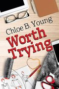 Review: Worth Trying by Chloe B. Young