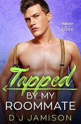 Review: Tapped by My Roommate by D.J. Jamison