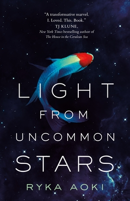 Review: Light From Uncommon Stars by Ryka Aoki