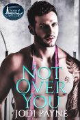 Guest Post and Giveaway: Not Over You by Jodi Payne