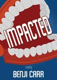 Review: Impacted by Benji Carr