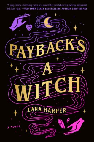 Review: Payback's a Witch by Lana Harper