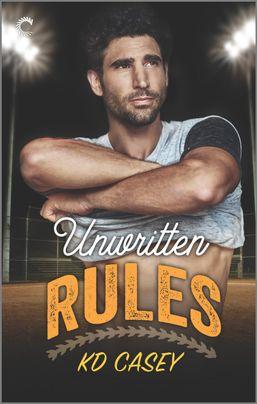 Excerpt: Unwritten Rules by K.D. Casey