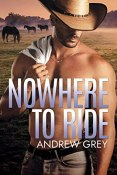 Review: Nowhere to Ride by Andrew Grey
