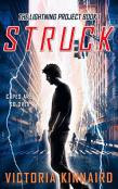 Review: Struck: The Lightning Project by Victoria Kinnaird