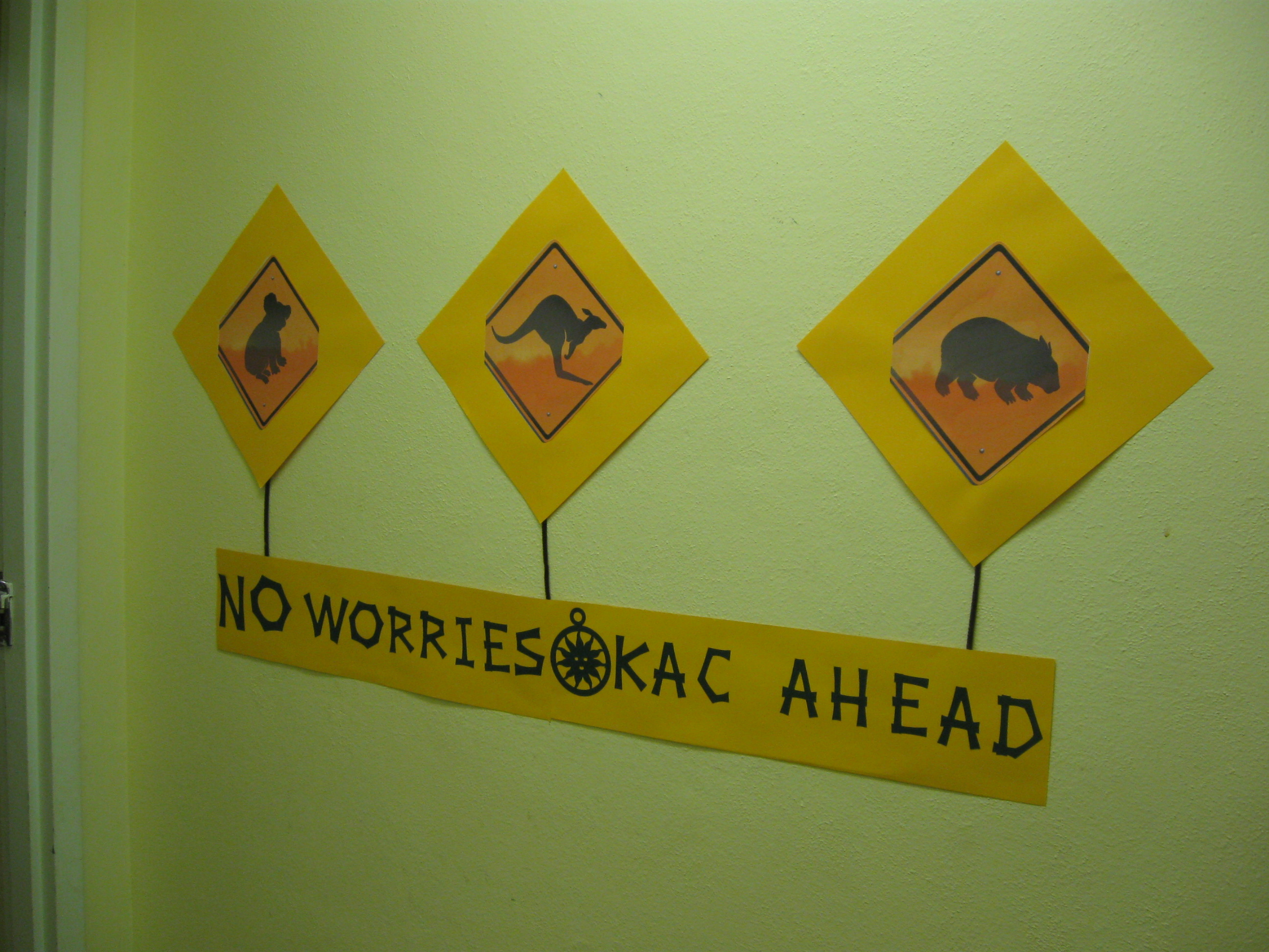 Our No Worries sign