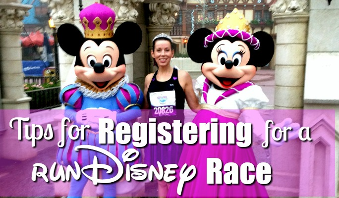 Tips for Registering for a runDisney Race!