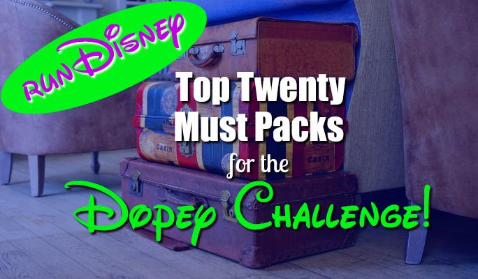 Top Twenty runDisney Must Pack Items!