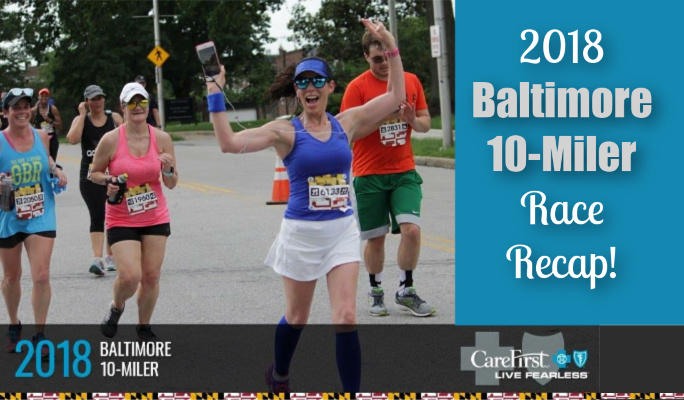 2018 Baltimore 10-Miler Race Recaps