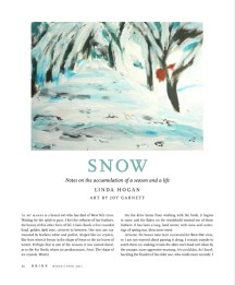 "Reproduced in Orion Magazine, April/May 2011: ""Snow: Notes on the accumulation of a season and a life,"" by Linda Hogan."